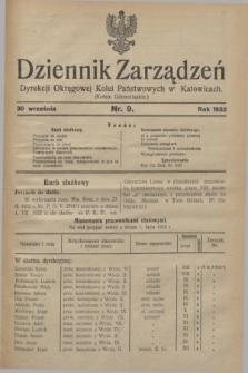 Dziennik Zarządzeń Dyrekcji Okręgowej Kolei Państwowych w Katowicach. 1932, nr 9 (30 września)