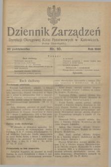 Dziennik Zarządzeń Dyrekcji Okręgowej Kolei Państwowych w Katowicach. 1932, nr 10 (20 października)