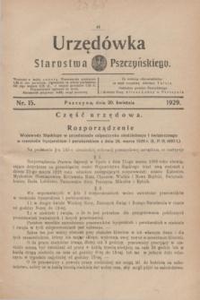 Urzędówka Starostwa Pszczyńskiego. 1929, nr 15 (20 kwietnia)