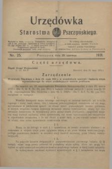 Urzędówka Starostwa Pszczyńskiego. 1931, nr 25 (20 czerwca)