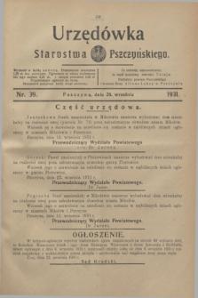Urzędówka Starostwa Pszczyńskiego. 1931, nr 39 (26 września)