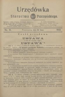 Urzędówka Starostwa Pszczyńskiego. 1932, nr 31 (30 lipca)