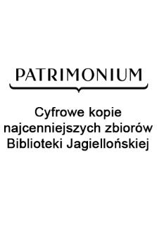 Patrimonium : cyfrowe kopie najcenniejszych zbiorów Biblioteki Jagiellońskiej