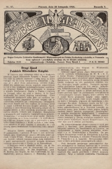 Przegląd Graficzny : Organ Związku Zakładów Graficznych i Wydawniczych na Polskę Zachodnią z siedzibą w Poznaniu. R. 7, 1926, nr47