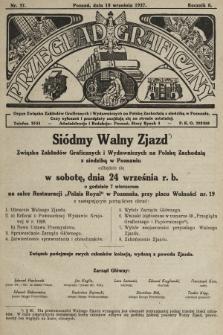 Przegląd Graficzny : Organ Związku Zakładów Graficznych i Wydawniczych na Polskę Zachodnią z siedzibą w Poznaniu. R. 7, 1927, nr37