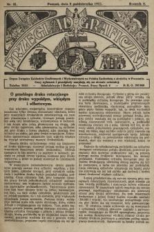 Przegląd Graficzny : Organ Związku Zakładów Graficznych i Wydawniczych na Polskę Zachodnią z siedzibą w Poznaniu. R. 7, 1927, nr41