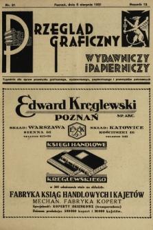 Przegląd Graficzny, Wydawniczy i Papierniczy : tygodnik dla spraw przemysłu graficznego, wydawniczego, papierniczego i przemysłów pokrewnych. R. 12, 1931, nr31