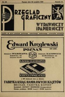 Przegląd Graficzny, Wydawniczy i Papierniczy : tygodnik dla spraw przemysłu graficznego, wydawniczego, papierniczego i przemysłów pokrewnych. R. 12, 1931, nr39