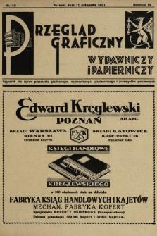 Przegląd Graficzny, Wydawniczy i Papierniczy : tygodnik dla spraw przemysłu graficznego, wydawniczego, papierniczego i przemysłów pokrewnych. R. 12, 1931, nr45