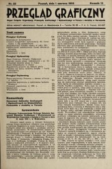 Przegląd Graficzny : Organ Związku Organizacyj Przemysłu Graficznego i Wydawniczego w Polsce z siedzibą w Warszawie. R. 13, 1932, nr22