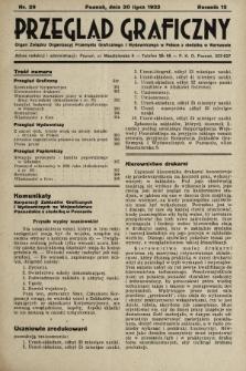 Przegląd Graficzny : Organ Związku Organizacyj Przemysłu Graficznego i Wydawniczego w Polsce z siedzibą w Warszawie. R. 13, 1932, nr29