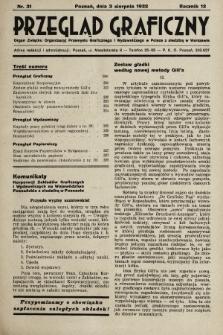Przegląd Graficzny : Organ Związku Organizacyj Przemysłu Graficznego i Wydawniczego w Polsce z siedzibą w Warszawie. R. 13, 1932, nr31