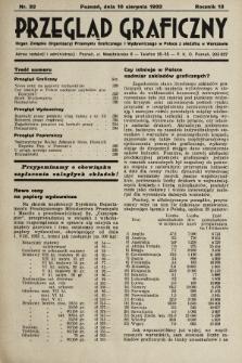 Przegląd Graficzny : Organ Związku Organizacyj Przemysłu Graficznego i Wydawniczego w Polsce z siedzibą w Warszawie. R. 13, 1932, nr32