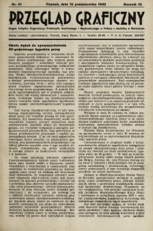 Przegląd Graficzny : Organ Związku Organizacyj Przemysłu Graficznego i Wydawniczego w Polsce z siedzibą w Warszawie. R. 13, 1932, nr41
