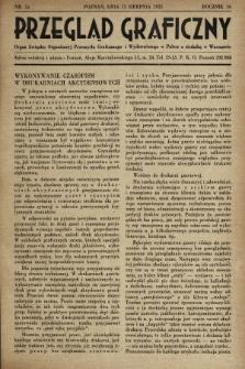 Przegląd Graficzny : Organ Związku Organizacyj Przemysłu Graficznego i Wydawniczego w Polsce z siedzibą w Warszawie. R. 16, 1935, nr16
