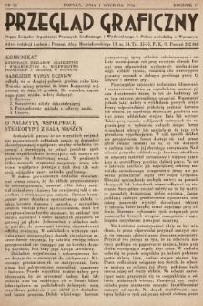 Przegląd Graficzny : Organ Związku Organizacyj Przemysłu Graficznego i Wydawniczego w Polsce z siedzibą w Warszawie. R. 17, 1936, nr23