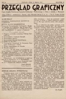 Przegląd Graficzny : Organ Związku Organizacyj Przemysłu Graficznego i Wydawniczego w Polsce z siedzibą w Warszawie. R. 18, 1937, nr10