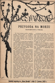 """Głos Narodu : dodatek bezpłatny do """"Głosu Narodu"""" z dnia 21 czerwca 1903 r., [nr25]"""