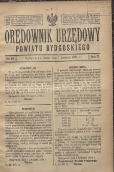 Orędownik Urzędowy Powiatu Bydgoskiego. R.73, nr 15 (9 kwietnia 1924)