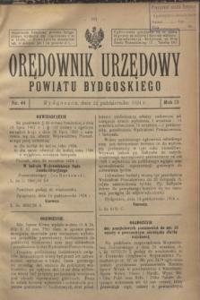 Orędownik Urzędowy Powiatu Bydgoskiego. R.73, nr 44 (22 października 1924)