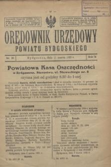 Orędownik Urzędowy Powiatu Bydgoskiego. R.74, nr 10 (11 marca 1925)
