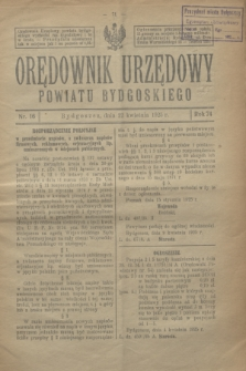 Orędownik Urzędowy Powiatu Bydgoskiego. R.74, nr 16 (22 kwietnia 1925) + zał.