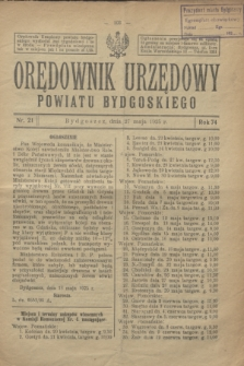 Orędownik Urzędowy Powiatu Bydgoskiego. R.74, nr 21 (27 maja 1925)