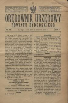 Orędownik Urzędowy Powiatu Bydgoskiego. R.74, nr 44 (4 listopada 1925)
