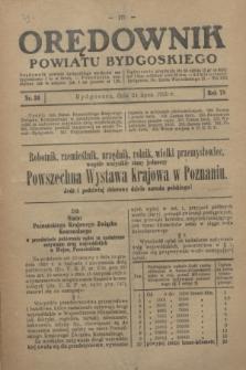 Orędownik Powiatu Bydgoskiego : wychodzi raz tygodniowo i to w środę. R.78, nr 30 (24 lipca 1929)
