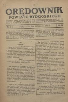 Orędownik Powiatu Bydgoskiego : wychodzi raz tygodniowo i to w środę. R.78, nr 45 (1929)