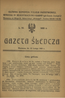 Gazeta Śledcza. [R.2], L. 15 (25 lutego 1920)
