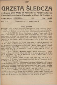Gazeta Śledcza. R.7, L. 824 (27 lutego 1926)