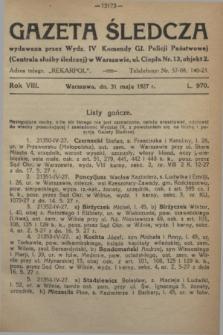 Gazeta Śledcza. R.8, L. 970 (31 maja 1927)