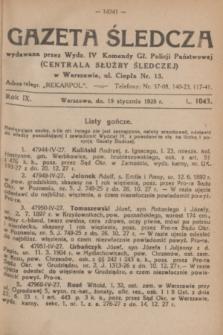 Gazeta Śledcza. R.9, L. 1043 (19 stycznia 1928)
