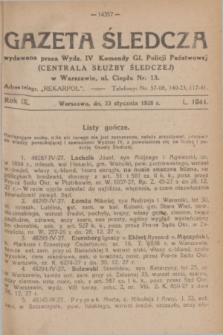 Gazeta Śledcza. R.9, L. 1044 (23 stycznia 1928)