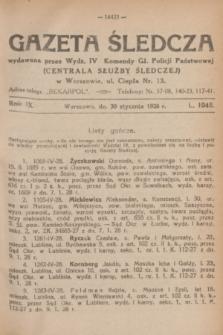 Gazeta Śledcza. R.9, L. 1048 (30 stycznia 1928)