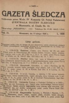 Gazeta Śledcza. R.9, L. 1050 (6 lutego 1928)