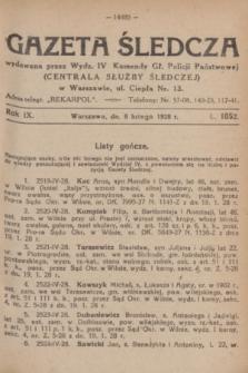 Gazeta Śledcza. R.9, L. 1052 (8 lutego 1928)