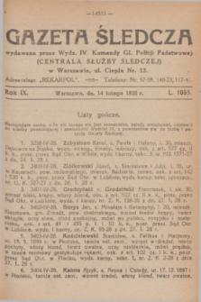 Gazeta Śledcza. R.9, L. 1055 (14 lutego 1928)