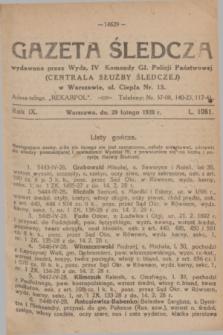 Gazeta Śledcza. R.9, L. 1061 (29 lutego 1928)