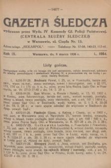 Gazeta Śledcza. R.9, L. 1064 (8 marca 1928)
