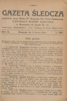 Gazeta Śledcza. R.9, L. 1065 (10 marca 1928)