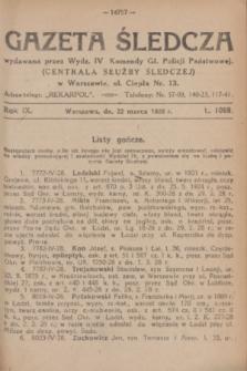 Gazeta Śledcza. R.9, L. 1069 (22 marca 1928)