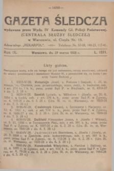 Gazeta Śledcza. R.9, L. 1071 (29 marca 1928)