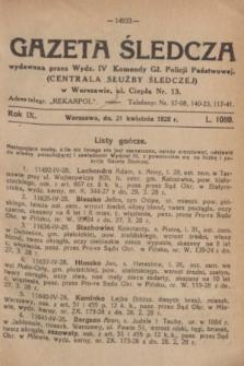Gazeta Śledcza. R.9, L. 1080 (21 kwietnia 1928)