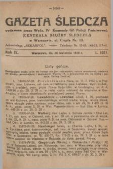 Gazeta Śledcza. R.9, L. 1081 (26 kwietnia 1928)