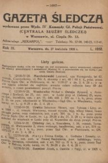 Gazeta Śledcza. R.9, L. 1082 (27 kwietnia 1928)