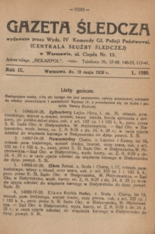 Gazeta Śledcza. R.9, L. 1090 (19 maja 1928)