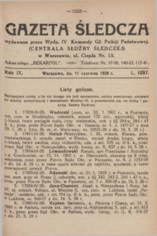 Gazeta Śledcza. R.9, L. 1097 (11 czerwca 1928)
