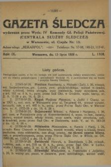 Gazeta Śledcza. R.9, L. 1108 (13 lipca 1928)